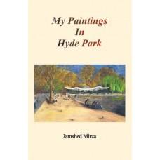 My Paintings in Hyde Park